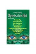 Understanding Mysteries of the Mind